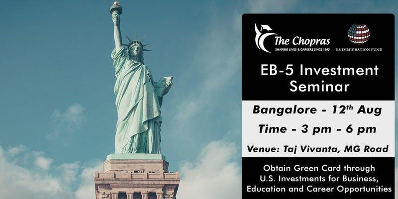EB-5 Investor Visa Seminar in Bangalore - Learn about Immigration to the U....