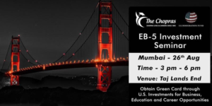 EB-5 Investor Visa Seminar in Mumbai - Learn about Immigration to the U.S